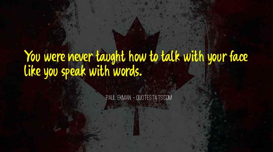 Paul Ekman Quotes #250936