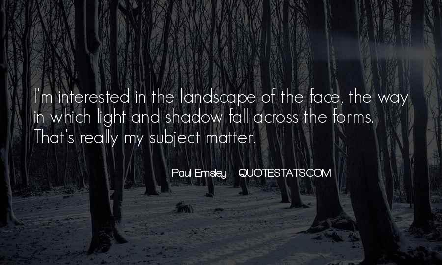 Paul Emsley Quotes #1521456