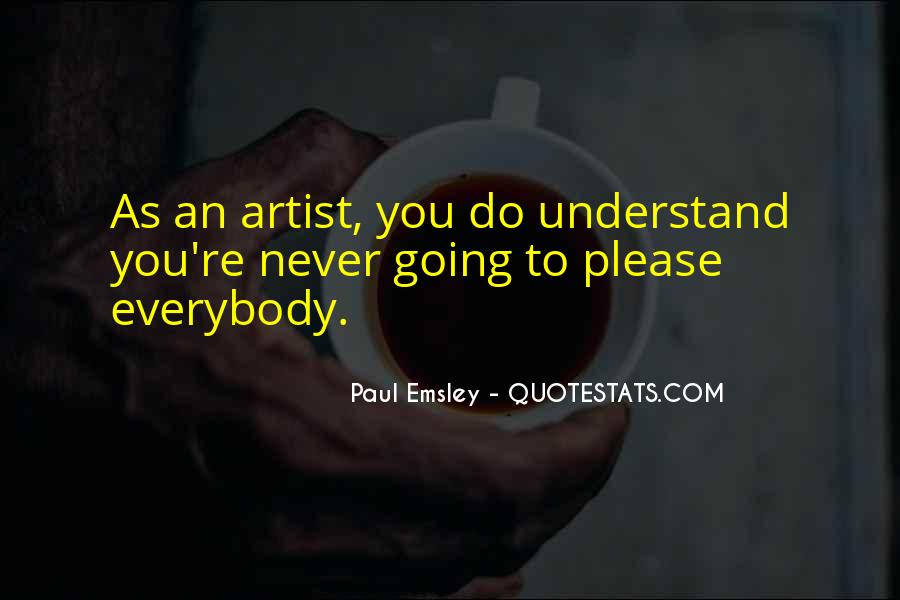 Paul Emsley Quotes #1674581