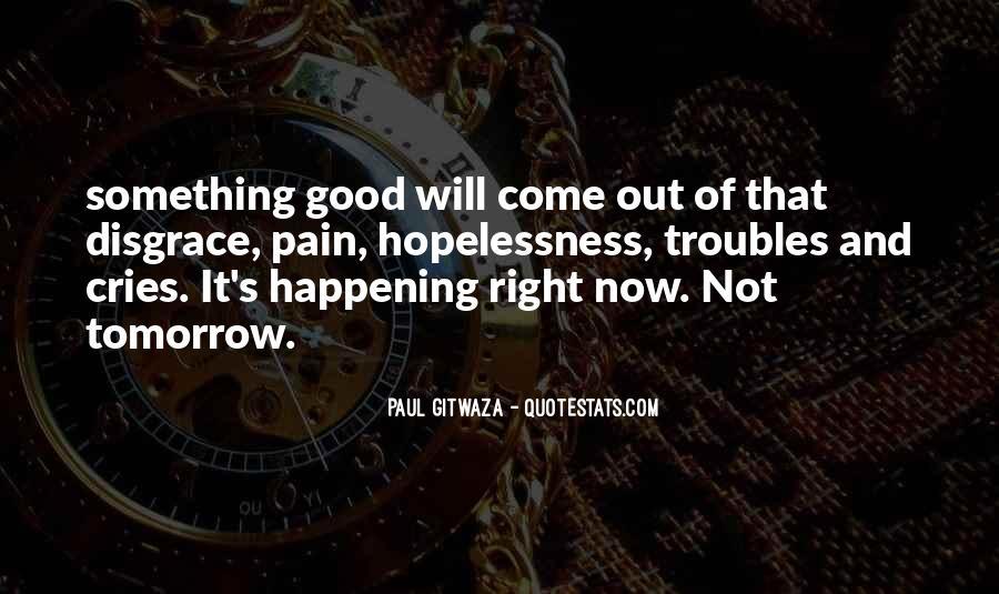 Paul Gitwaza Quotes #1168582