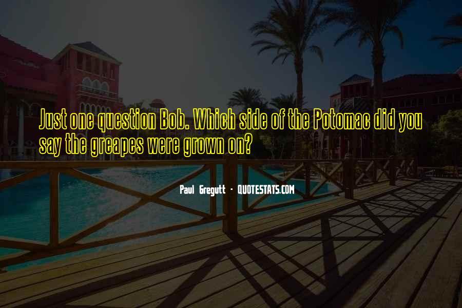 Paul Gregutt Quotes #573247