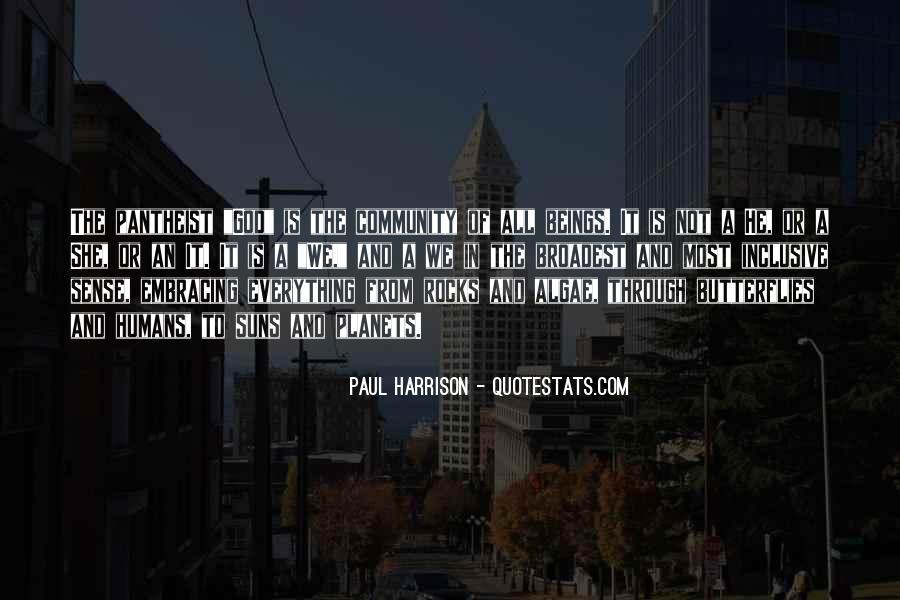 Paul Harrison Quotes #1101689