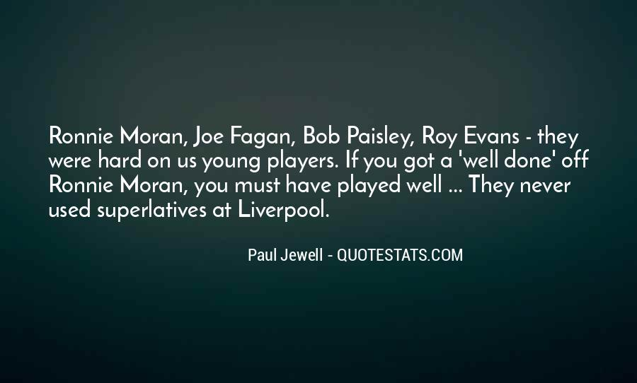 Paul Jewell Quotes #1357871