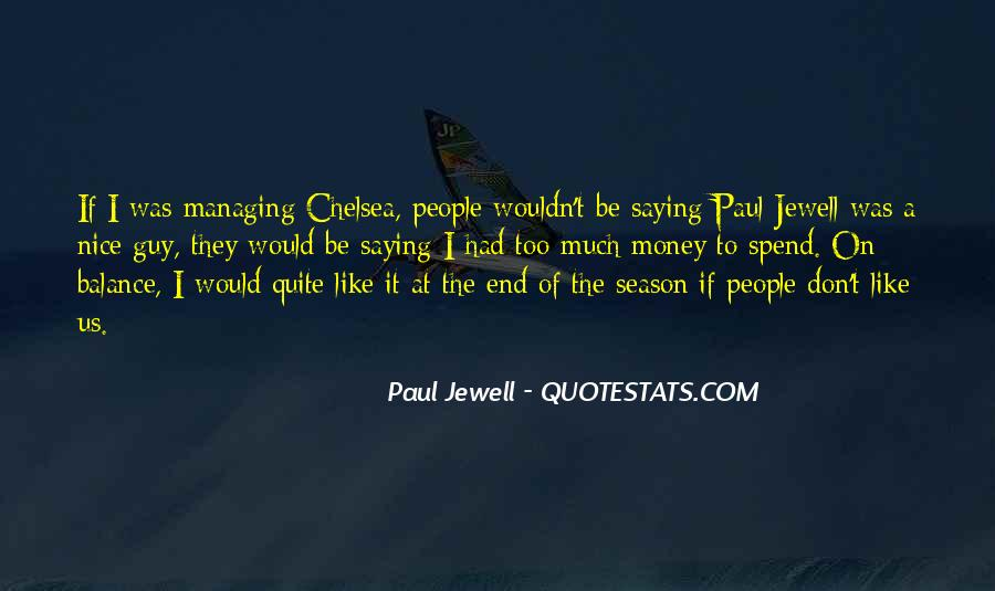 Paul Jewell Quotes #1747372