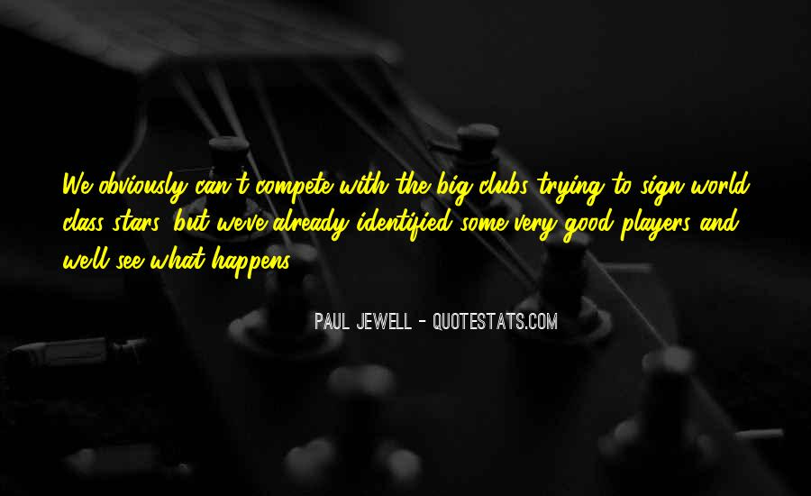 Paul Jewell Quotes #618654