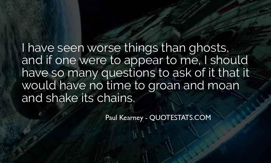 Paul Kearney Quotes #1164115