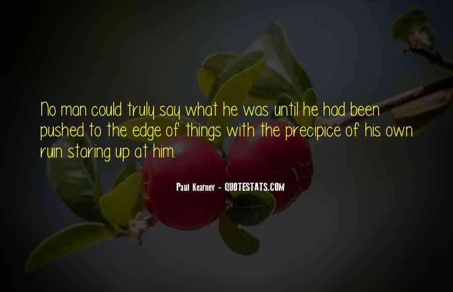 Paul Kearney Quotes #1620342