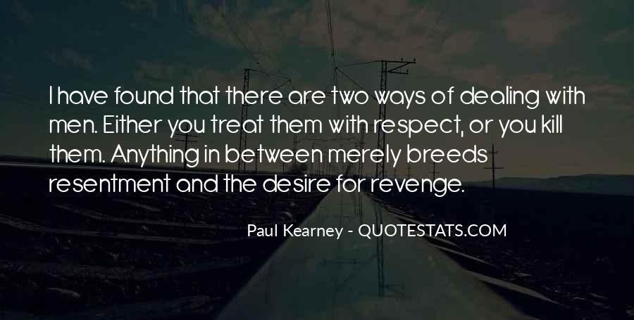 Paul Kearney Quotes #53159