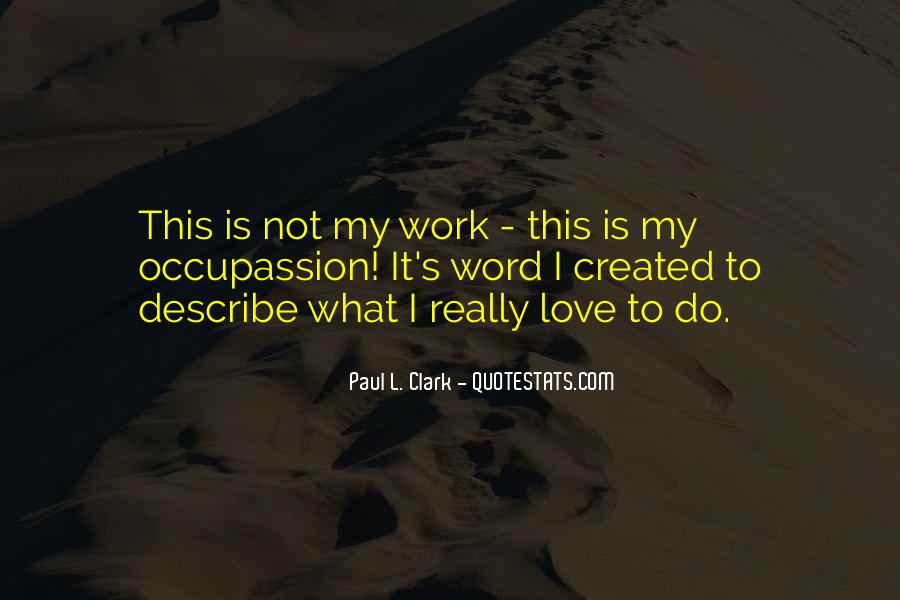 Paul L. Clark Quotes #1566400