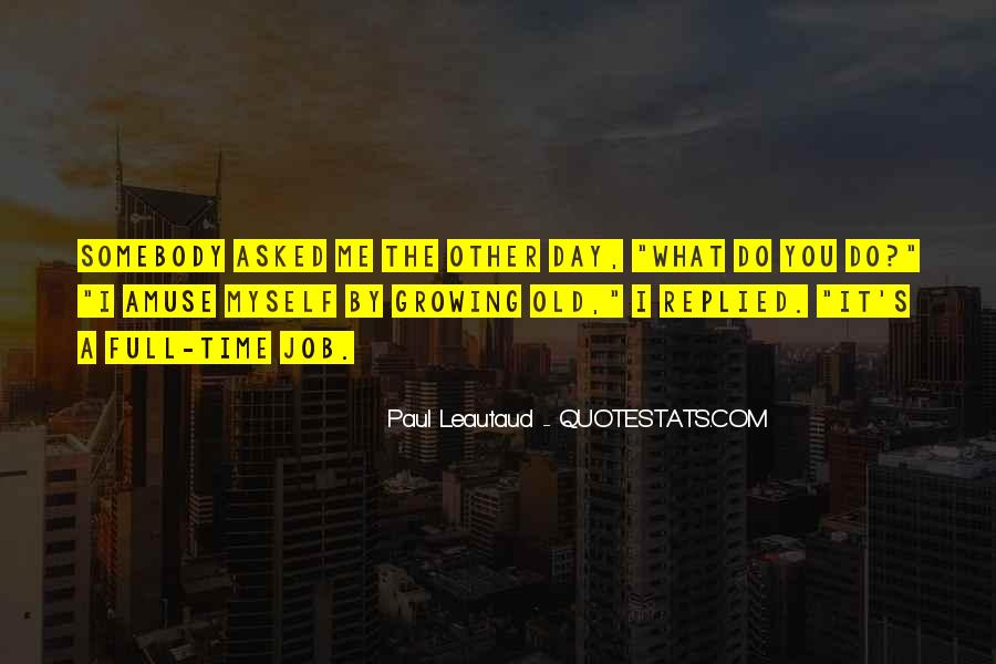 Paul Leautaud Quotes #32444