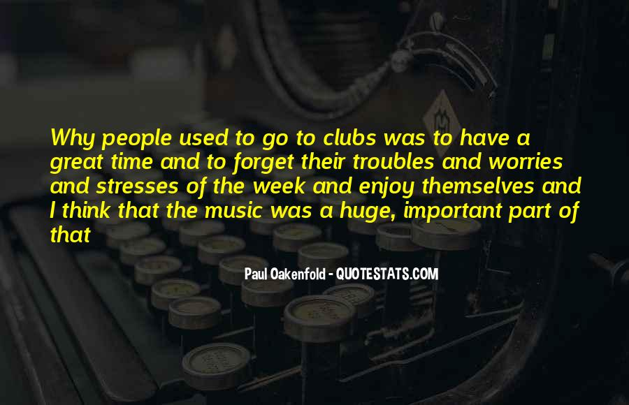 Paul Oakenfold Quotes #1191753
