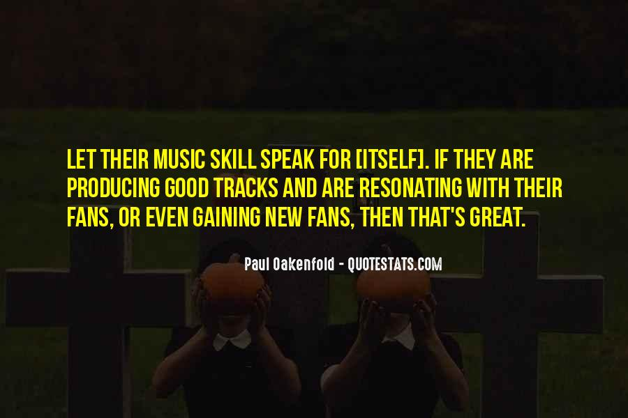 Paul Oakenfold Quotes #1250347