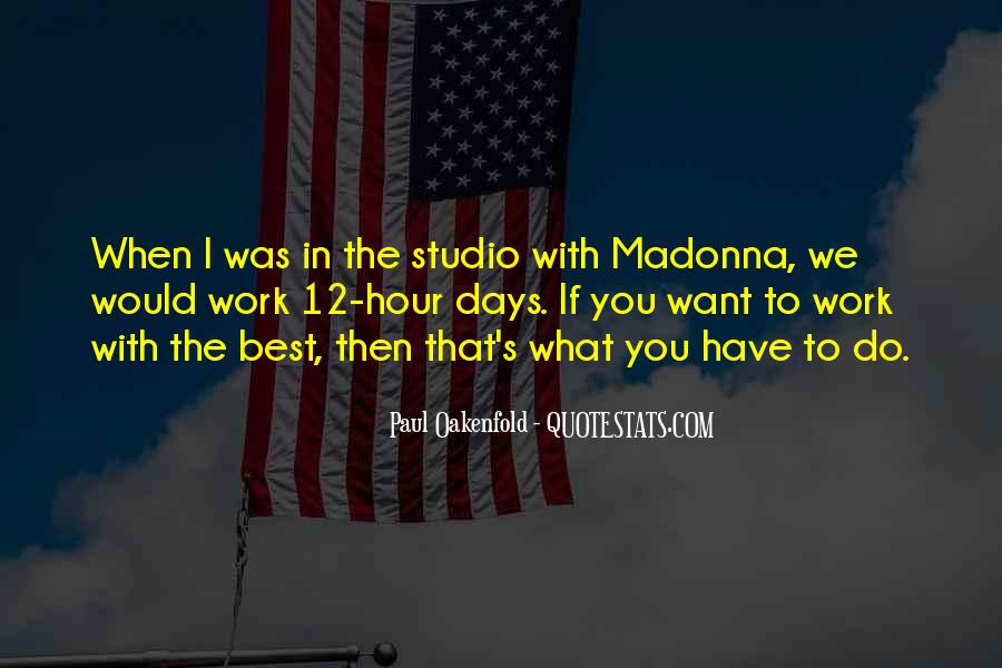 Paul Oakenfold Quotes #1592951