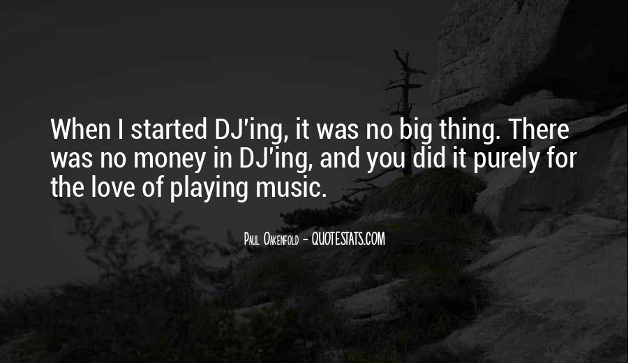 Paul Oakenfold Quotes #220798