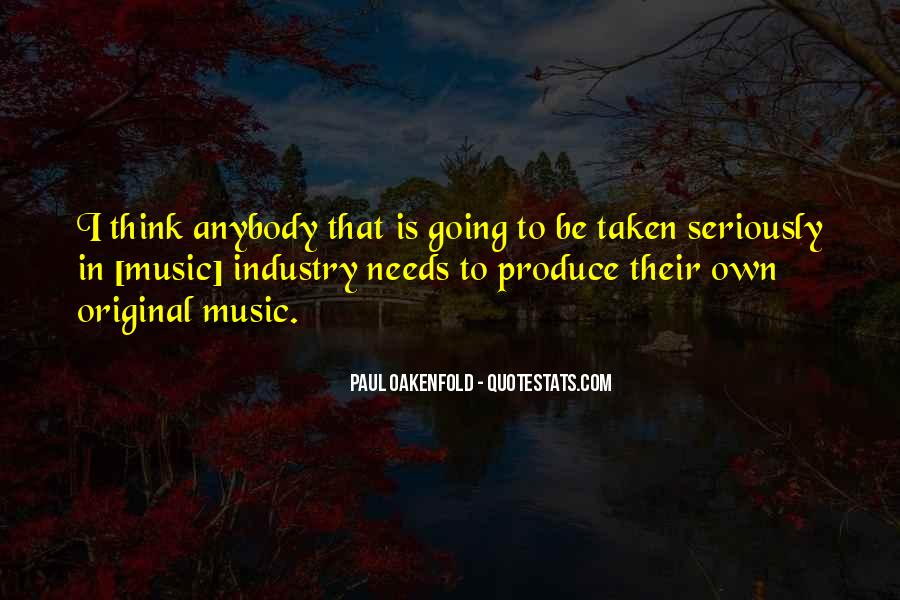 Paul Oakenfold Quotes #277341