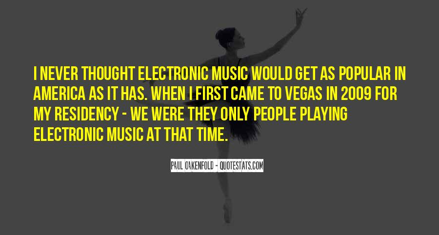 Paul Oakenfold Quotes #860847