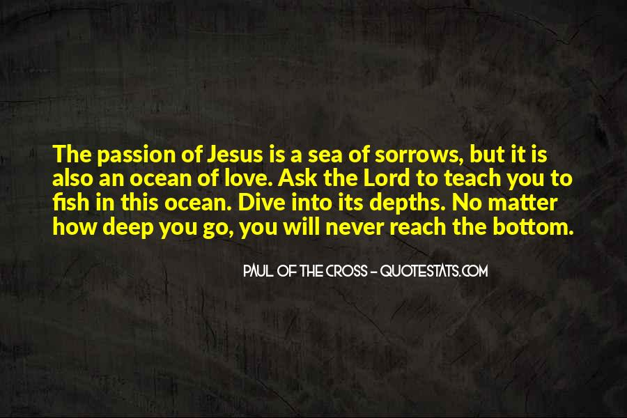 Paul Of The Cross Quotes #1157214