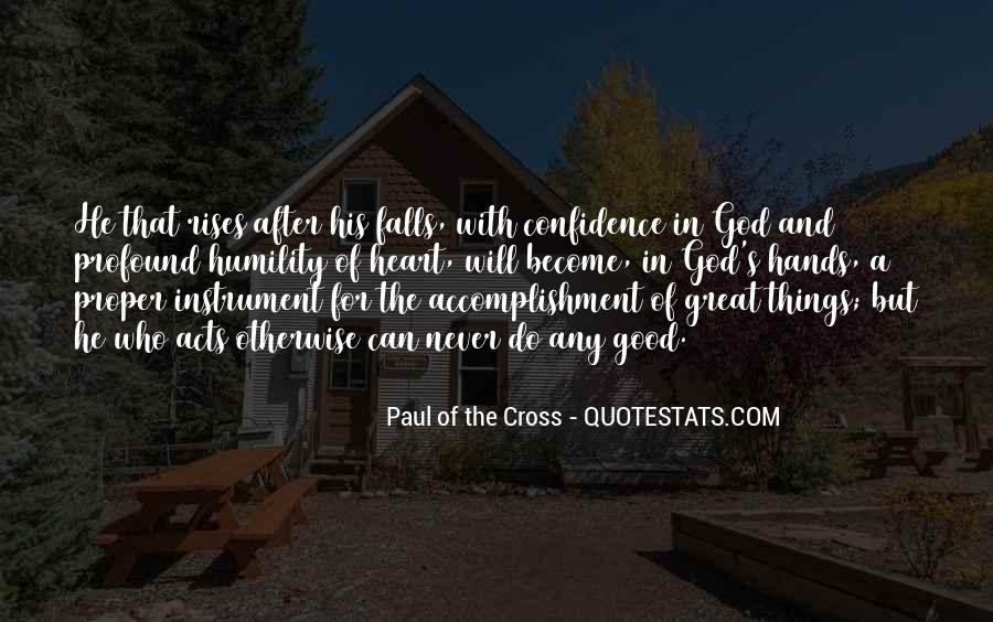 Paul Of The Cross Quotes #1406295