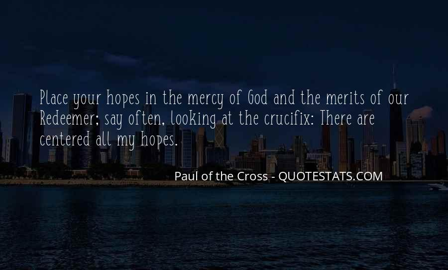 Paul Of The Cross Quotes #1682345