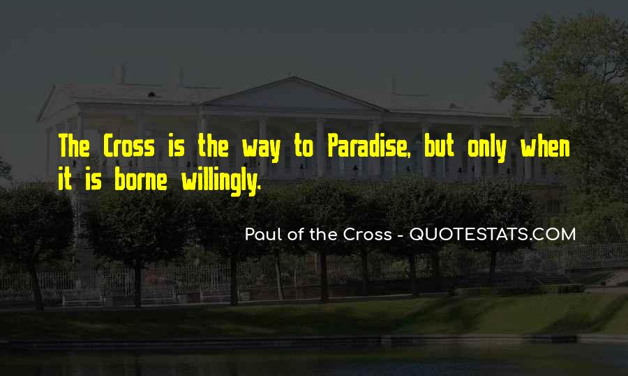 Paul Of The Cross Quotes #621786