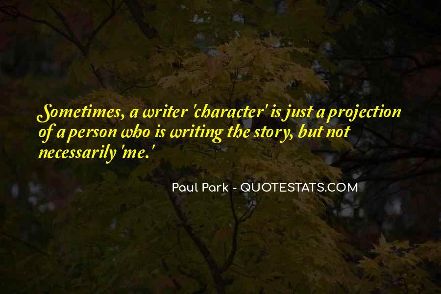 Paul Park Quotes #1282682