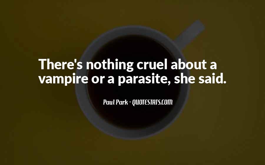 Paul Park Quotes #212909