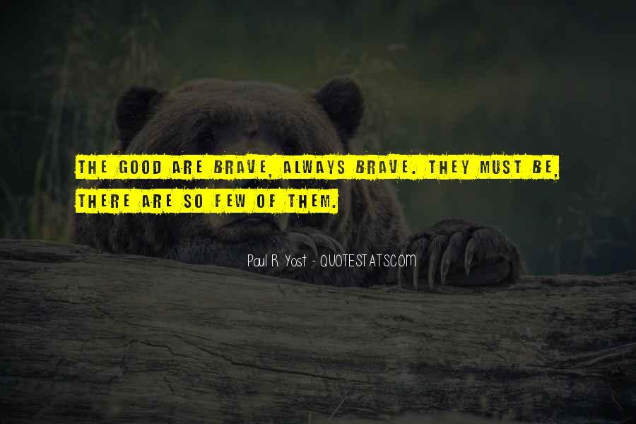 Paul R. Yost Quotes #1714232