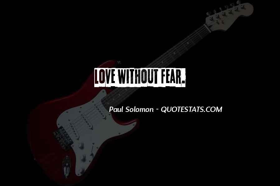 Paul Solomon Quotes #1348017