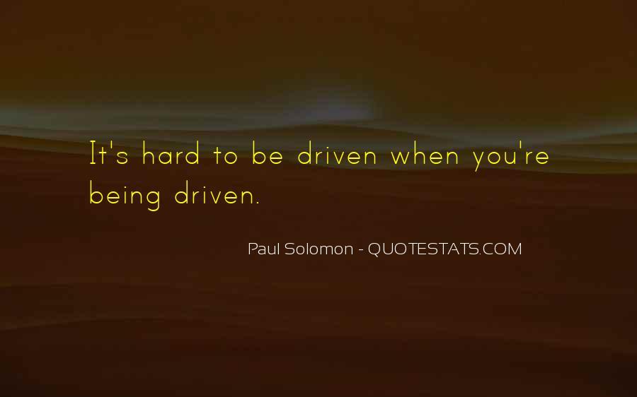 Paul Solomon Quotes #298590