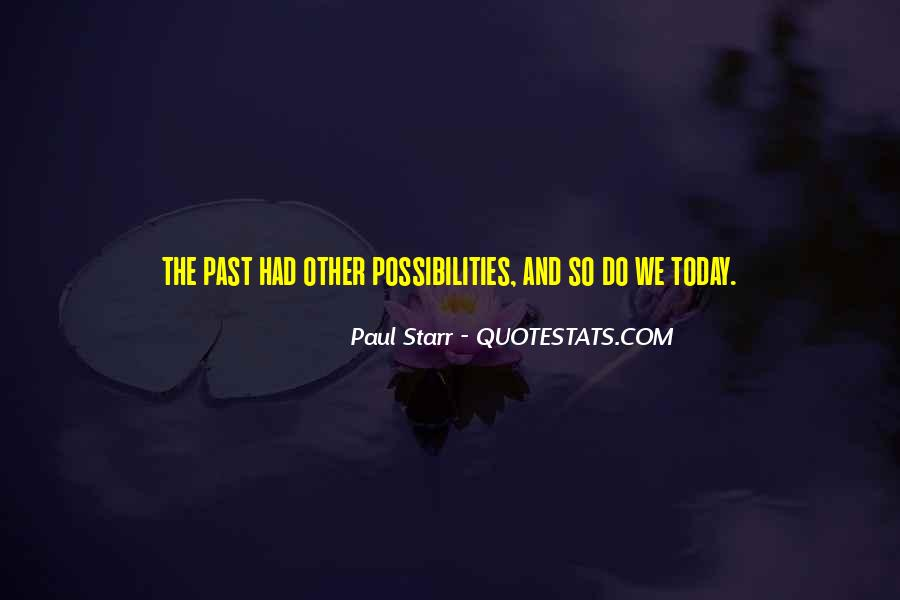 Paul Starr Quotes #390387