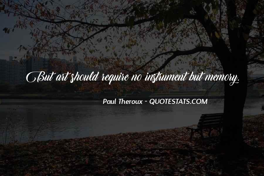 Paul Theroux Quotes #1002532