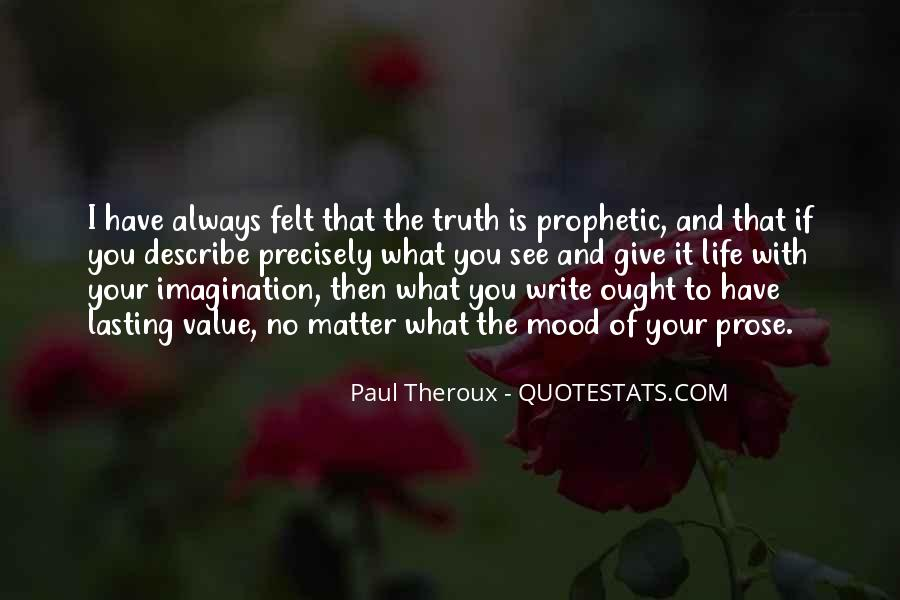 Paul Theroux Quotes #10574