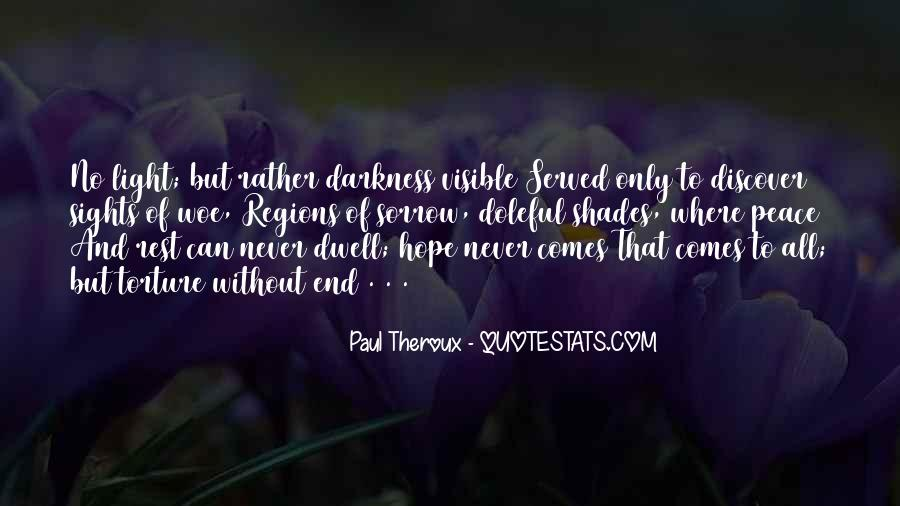 Paul Theroux Quotes #1075874