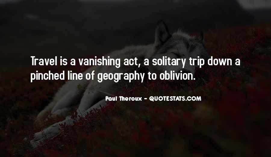 Paul Theroux Quotes #1089432