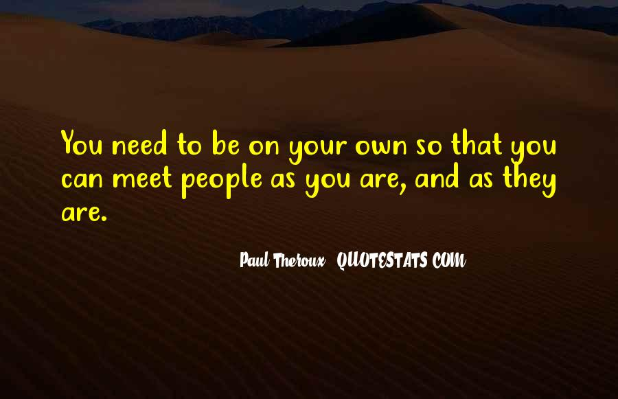 Paul Theroux Quotes #1129903