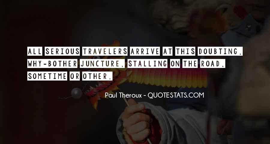 Paul Theroux Quotes #1213024