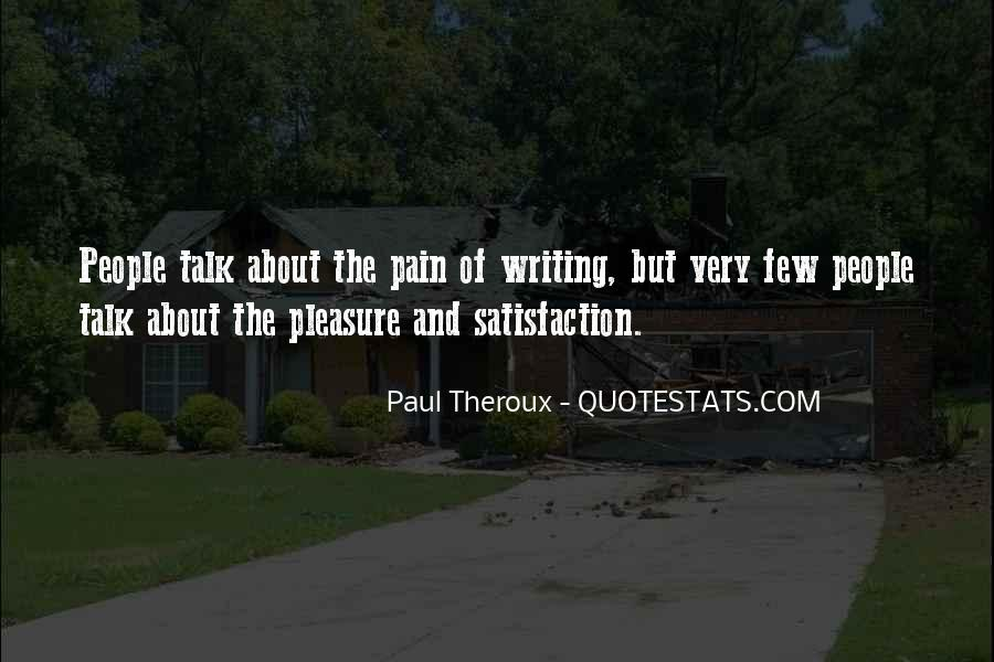 Paul Theroux Quotes #1284840