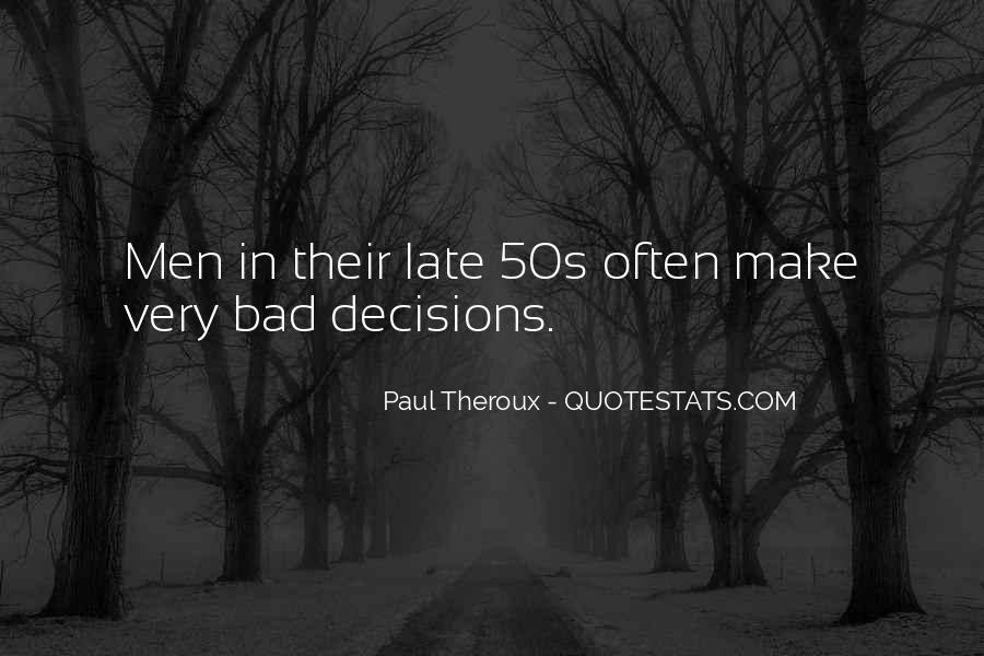 Paul Theroux Quotes #1336346