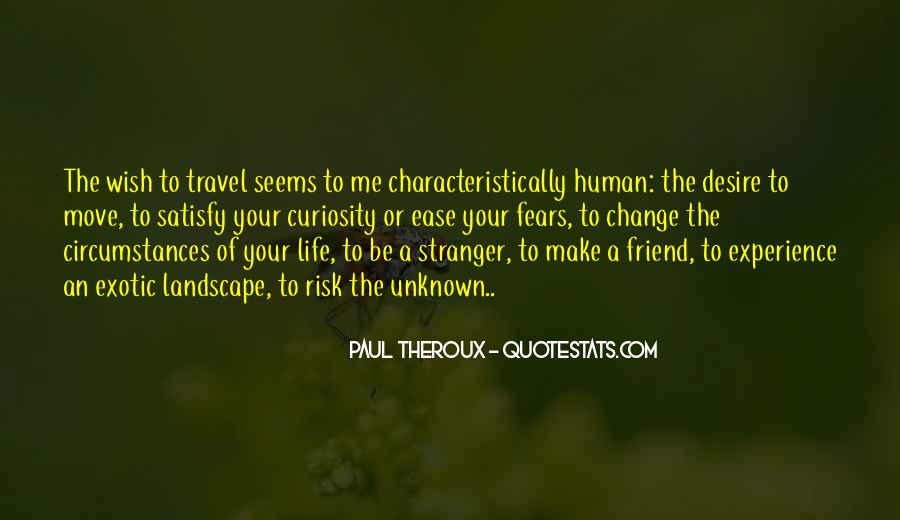 Paul Theroux Quotes #13635