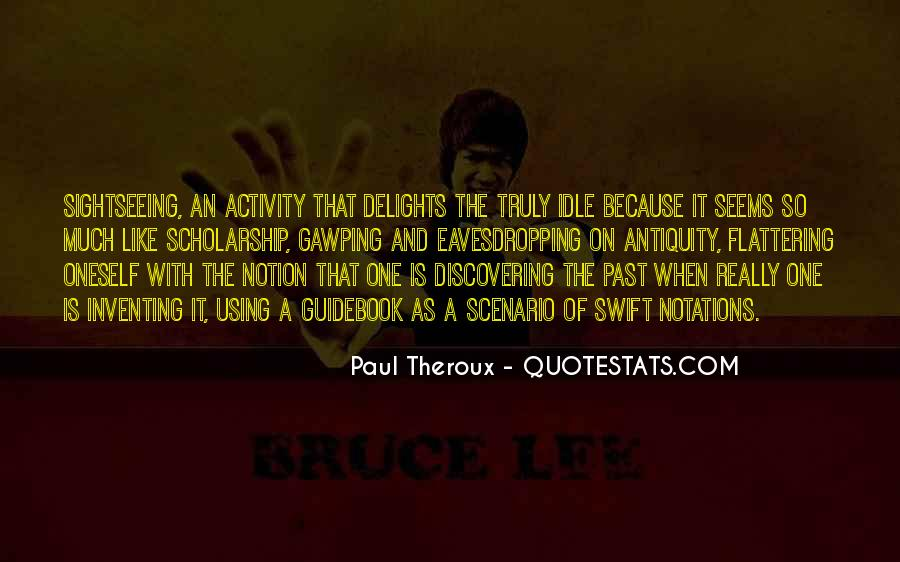 Paul Theroux Quotes #1407247