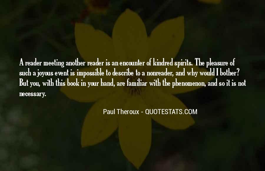 Paul Theroux Quotes #1464230