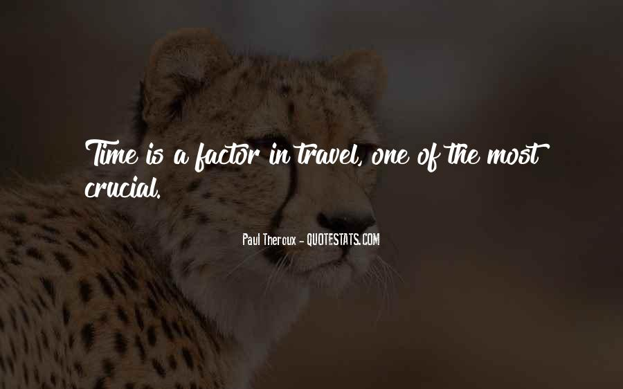 Paul Theroux Quotes #1467256