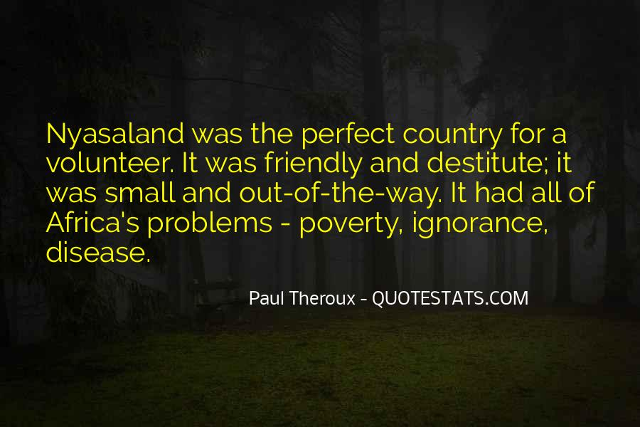 Paul Theroux Quotes #1515829