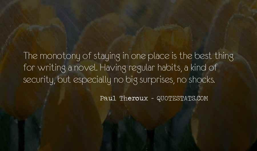 Paul Theroux Quotes #1687964