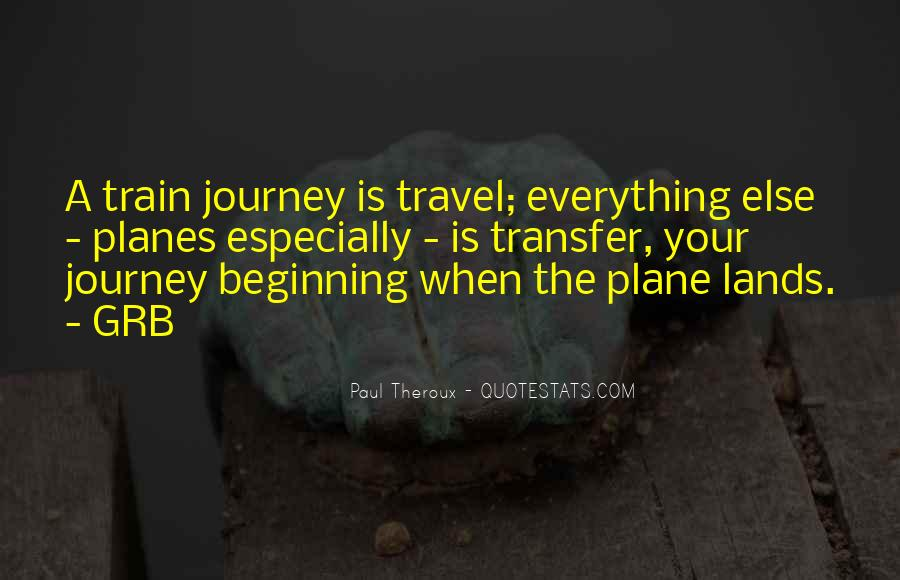 Paul Theroux Quotes #1716939