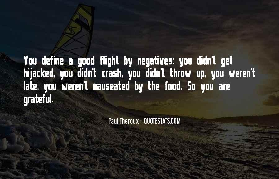 Paul Theroux Quotes #1724972