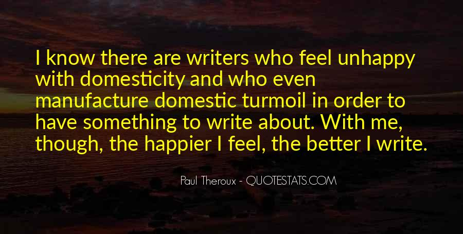 Paul Theroux Quotes #1751839