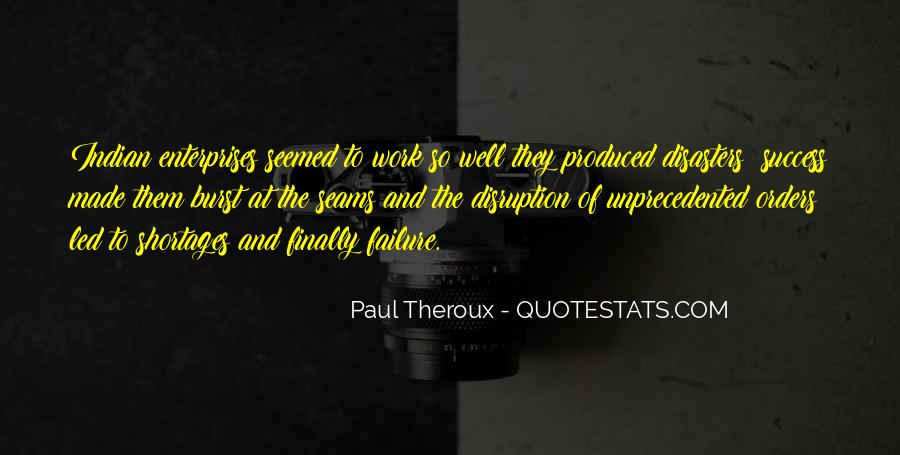 Paul Theroux Quotes #1777035