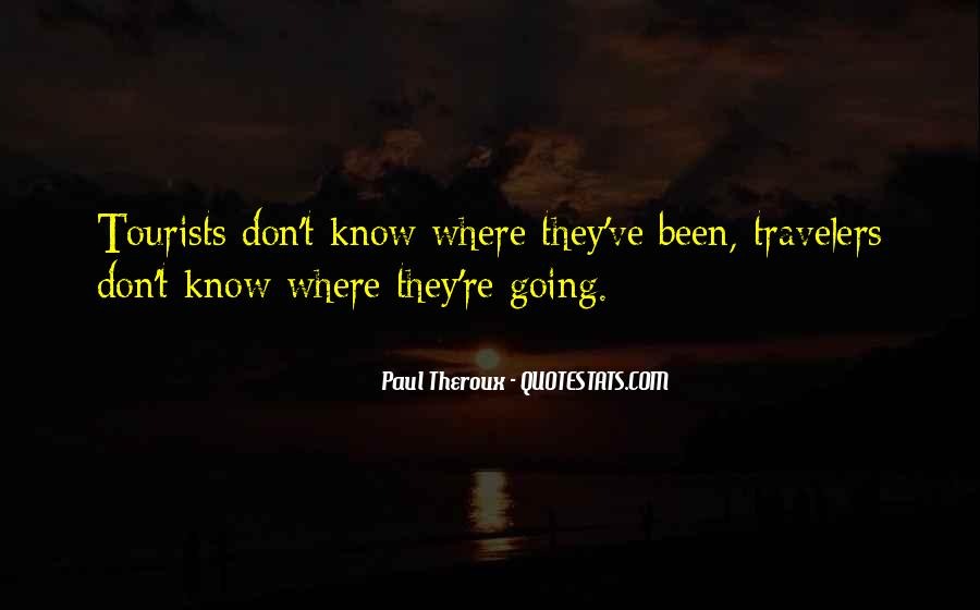 Paul Theroux Quotes #1792855