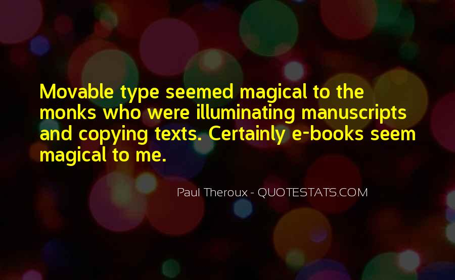 Paul Theroux Quotes #1860067